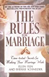 The Rules for Marriage: Time-Tested Secrets for Making Your Marriage Work Ellen Fein