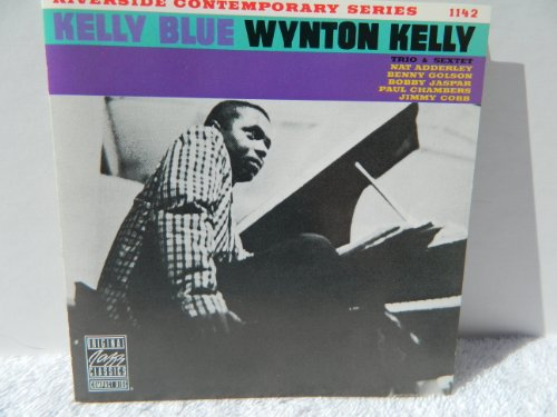 Kelly Blue by Wynton Kelly Trio and Wynyon Kelly Sextet