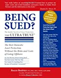 img - for Being Sued? The Insider Secrets of Asset Protection: The ULTRA TRUST  book / textbook / text book