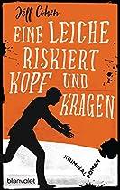 EINE LEICHE RISKIERT KOPF UND KRAGEN: KRIMINALROMAN (GERMAN EDITION)
