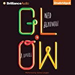 Glow | Ned Beauman