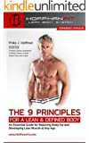 The 9 Principles for a Lean & Defined Body: An Essential Guide for Reducing Body Fat and Developing Lean Muscle at Any Age