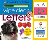 Roger Priddy Wipe Clean Letters: Simple First Activities [With Wipe Clean Pen and Flash Cards]