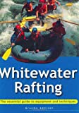 Search : Whitewater Rafting: The Essential Guide to Equipment and Techniques