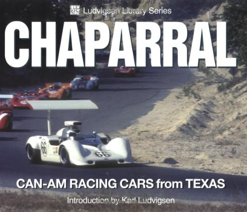 Chaparral: Can-Am Racing Cars from Texas (Ludvigsen Library) PDF