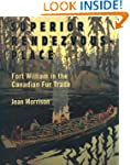 Superior Rendezvous-Place: Fort Willi...