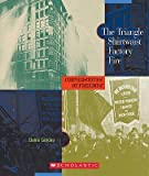 The Triangle Shirtwaist Factory Fire&#160;&#160; [COF II-TRIANGLE SHIRTWAIST FAC] [Paperback]