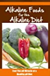 COOKBOOKS: Alkaline Foods For The Alk...