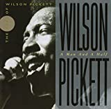 Wilson Pickett: A Man And A Half