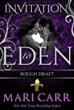 Rough Draft: Invitation to Eden (Big Easy Book 4)