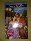 img - for The American Cousin (Signet Regency Romance) book / textbook / text book