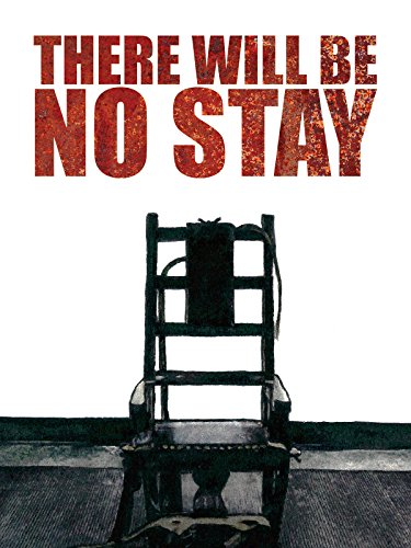 There Will Be No Stay