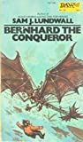 Bernhard the Conqueror (0879970588) by Sam J. Lundwall