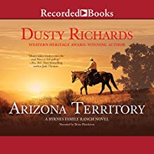 Arizona Territory (       UNABRIDGED) by Dusty Richards Narrated by Brian Hutchison