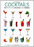 Cocktails with Ideal Food Recipes: 180 Recipes with Delicious Food Pairings