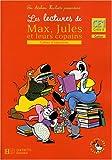 Les lectures de Max, Jules et leurs copains CE1 : Cahier d'exercices