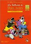 Les lectures de Max, Jules et leurs c...