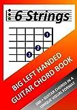 Big Left Handed Guitar Chord Book