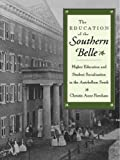 img - for The Education of the Southern Belle book / textbook / text book