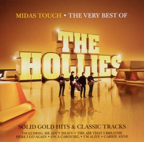 The Hollies - Midas Touch: The Very Best Of The Hollies - Zortam Music