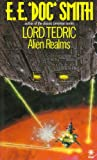 Alien Realms (Lord Tedric, No. 4) (0352307706) by Gordon Eklund