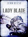Lady Blade (A Short Story)