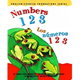 Numbers 1 2 3 / Los n�meros 1 2 3 (English and Spanish Foundations Series) (Bilingual) (Dual Language) (Board Book) (Pre-K and Kindergarten) ~ Gladys Rosa-Mendoza