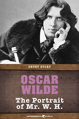 Oscar Wilde - The Portrait of Mr. W. H.: Short Story