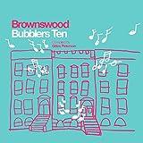 BROWNSWOOD BUBBLERS TEN