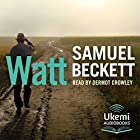 Watt Hörbuch von Samuel Beckett Gesprochen von: Dermot Crowley