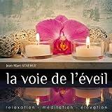 echange, troc Jean-Marc Staehle - La voie de l'éveil