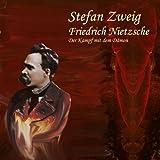 Friedrich Nietzsche: Der Kampf mit dem D�mon