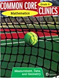 img - for Common Core Clinics Mathematics Grade 4 Measurement, Data, and Geometry book / textbook / text book