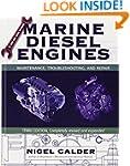 Marine Diesel Engines: Maintenance, T...