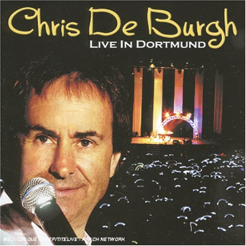 Chris De Burgh - Live In Dortmund (CD 01) - Zortam Music