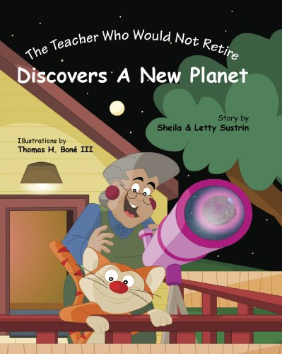 The Teacher Who Would Not Retire Discovers a New Planet