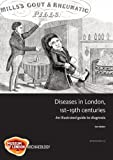 Disease in London, 1st-19th centuries (Molas Monograph)