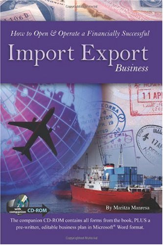 How to Open & Operate a Finanacially Successful Import Export Business: With Companion CD-ROM