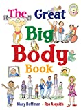 img - for The Great Big Body Book (Great Big Book) book / textbook / text book