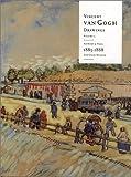 Vincent Van Gogh Drawings;  vol. 3: Antwerp and Paris, 1885-1888