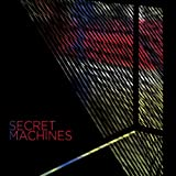 The Fire Is Waiting - Secret Machines