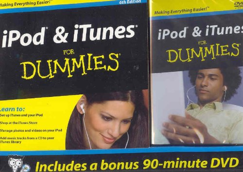 iPod & iTunes For Dummies, 6th Edition + DVD (Side by Side Bundle Version)