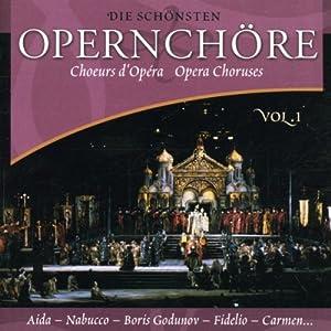 Die Schönsten Opernchöre 1