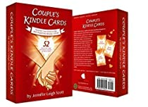 Couple's Kindle Cards- Fun Couples Game Will Boost Your Marriage & Relationship! Promotes Romance, Intimacy, Connection & Love   Couples Gift   Wedding Gift for Couples   Anniversary Gift for Couple  By Jennifer Leigh Scott
