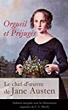 Orgueil et Pr�jug�s - Le chef-d'oeuvre de Jane Austen (Edition int�grale avec les illustrations originales de C. E. Brock): Pride and Prejudice