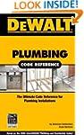 Dewalt Plumbing Code Reference (Dewal...