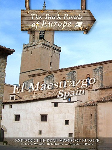 Back Roads of Europe EL MAESTRAZGO SPAIN