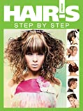 Hair's How, vol. 3: Step by Step (English and Spanish Edition)