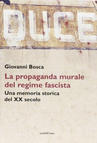 duce-la-propaganda-murale-del-regime-fascista