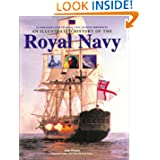 An Illustrated History of the Royal Navy